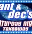Ant and Dec's Saturday Night Takeaway Slot 2