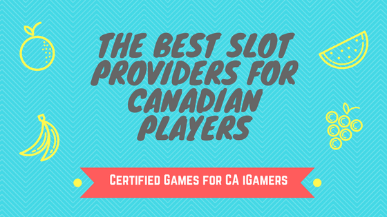 Best Slots for Canadian Players 2017