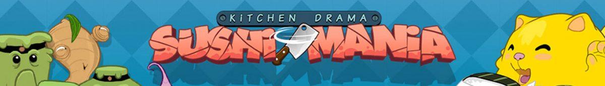 Kitchen Drama Sushi Mania Slot Banner