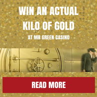 Win a Kilo of Gold - Mr Green Promotion