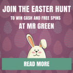 Easter Eggstravaganza - Mr Green