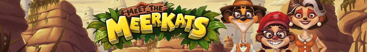 Meet the Meerkats Slot by Push Gaming Long Banner