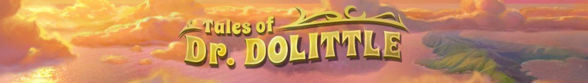Tales of Dr. Dolittle Slot - Banner Image-min