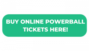 Powerball - Buy Online Tickets By Clicking this Button