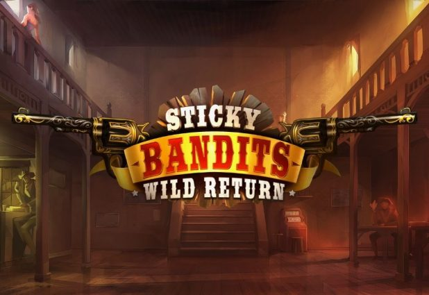 Sticky Bandits Wild Return 908 x 624