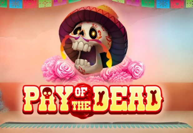 Pay of the Dead 908 x 624