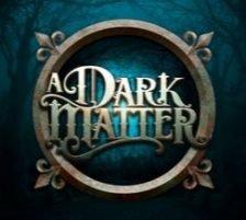 A Dark Matter - 270 x 218