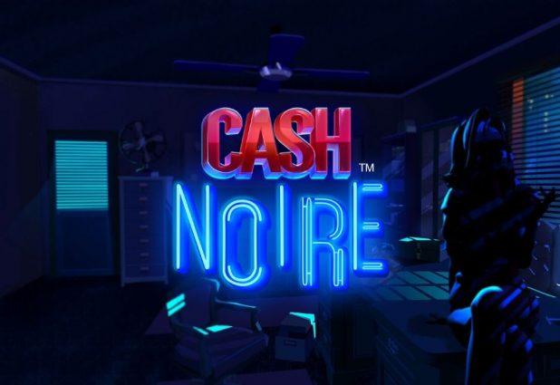 Cash Noire 908 x 624