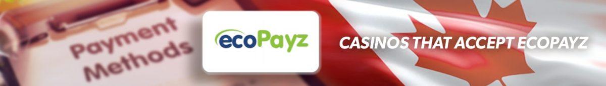 Best Ecopayz Casinos Canada