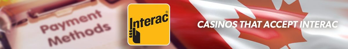 Best Interac Casinos Canada