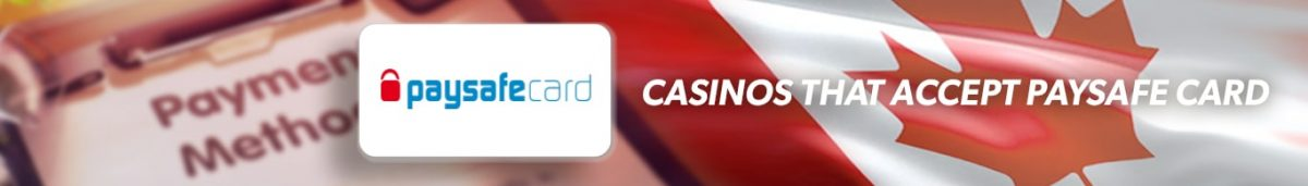 Best PaysafeCard Casinos Canada