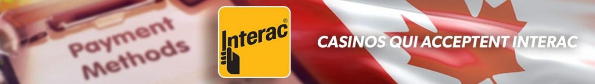 casinos qui acceptent interac