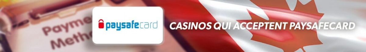 casinos qui acceptent Paysafecard