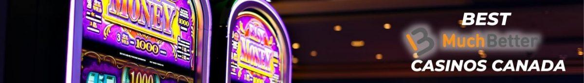 Best MuchBetter Casinos Canada